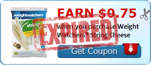 Earn $0.75 when you purchase Weight Watchers® String Cheese