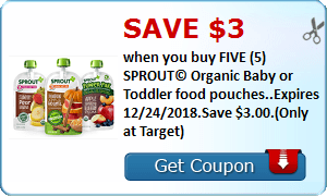 Save $3.00 when you buy FIVE (5) SPROUT© Organic Baby or Toddler food pouches..Expires 12/24/2018.Save $3.00.(Only at Target)