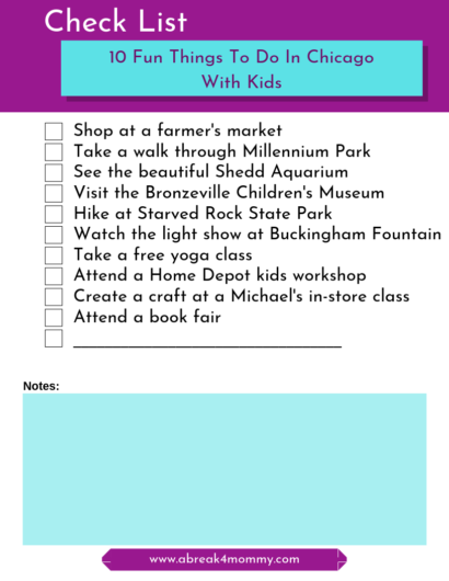 Check List of Things to Do in Chicago from the website www.abreak4mommy.com
