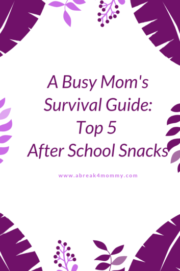 a busy moms survival guide