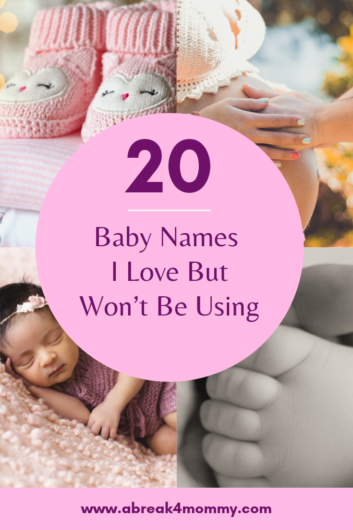 baby names i love but won't be using