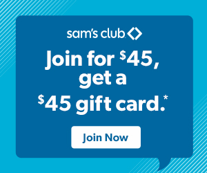 Join for $45 Get $45 in Savings at Sam's Club